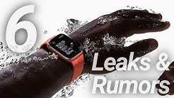 Exciting Apple Watch Series 6 Leaks & Rumors!
