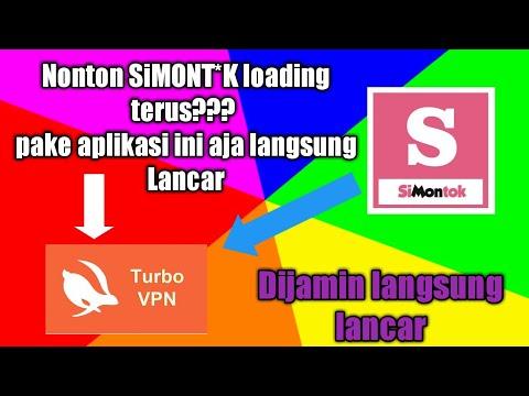 Cara Membuka Nonton Aplikasi Simontok Dengan Lancarr Tanpa Muter Muter Loading Youtube