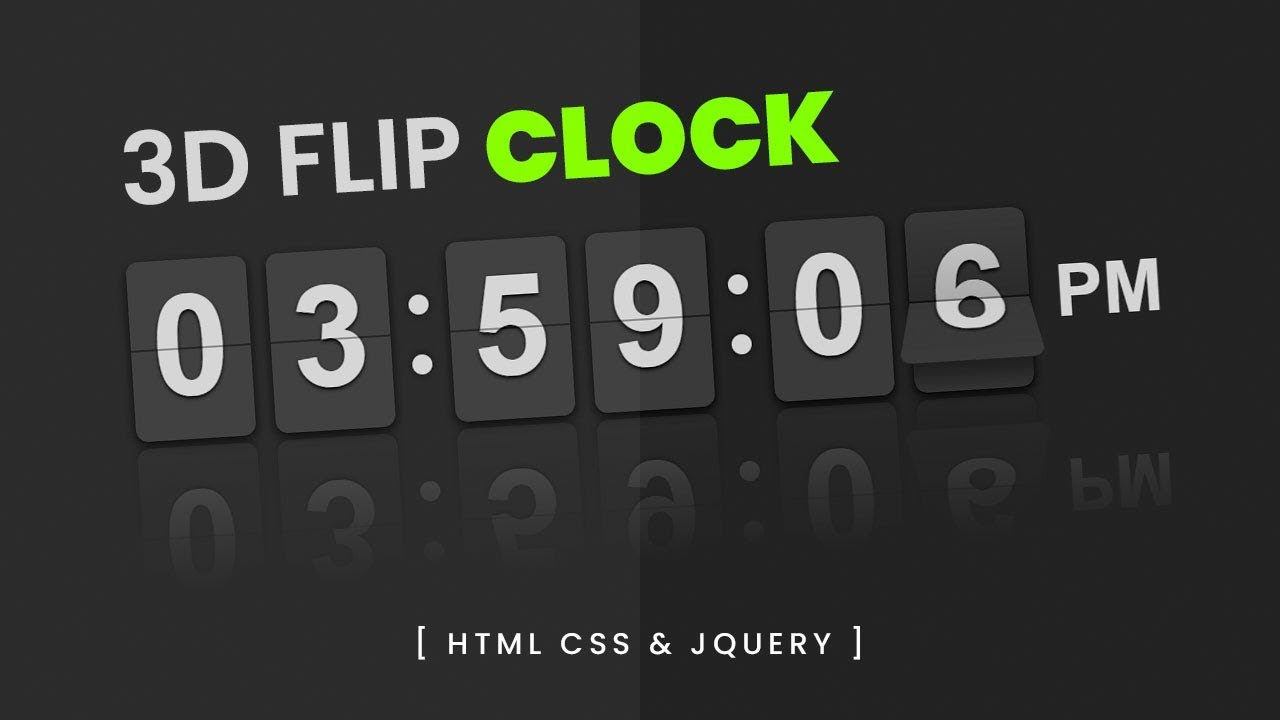 3D Flip Clock using Html CSS & jQuery | Flipclock js
