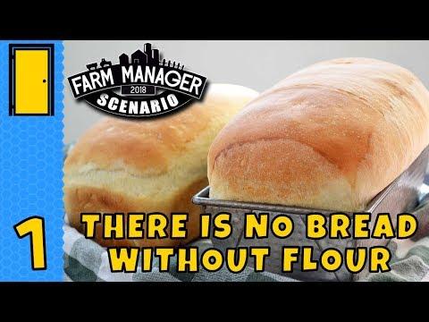 THE BIG BREAD CHALLENGE | Farm Manager 2018 Scenario Part 1