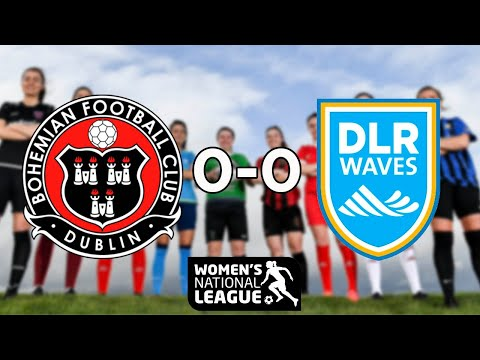 WNL GOALS | Bohemians 0-0 DLR Waves
