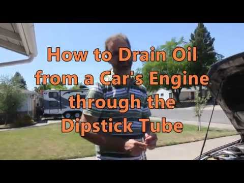 How to Drain Oil from a Car's Engine through the dipstick Tube