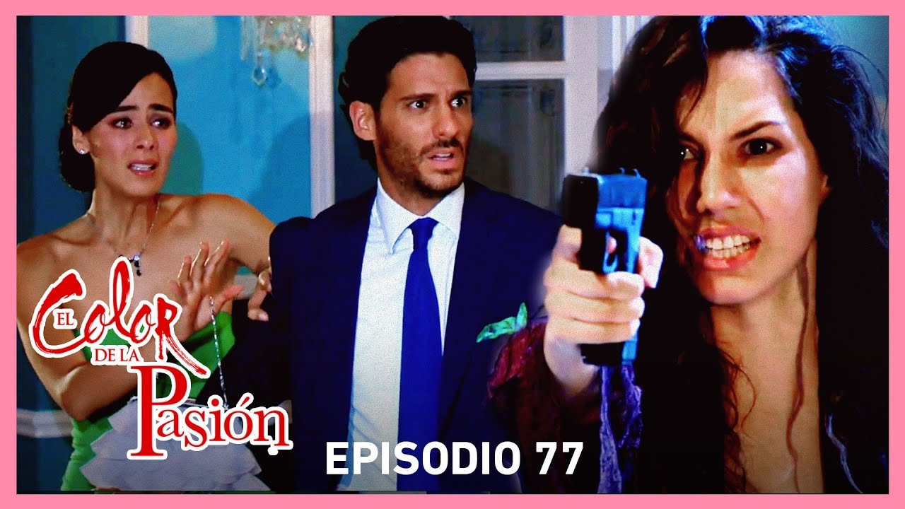 Download El color de la pasión: Nora amenaza a Lucía y Marcelo | C- 77 | Tlnovelas