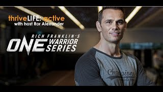 Rich Franklin and One Warrior Series - thriveLife Vodcast live from Thailand.