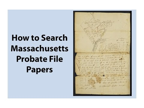 How to Search Massachusetts Probate File Papers
