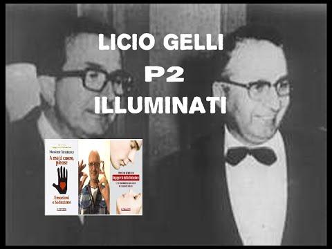 Licio Gelli, la loggia P2 e la setta degli illuminati