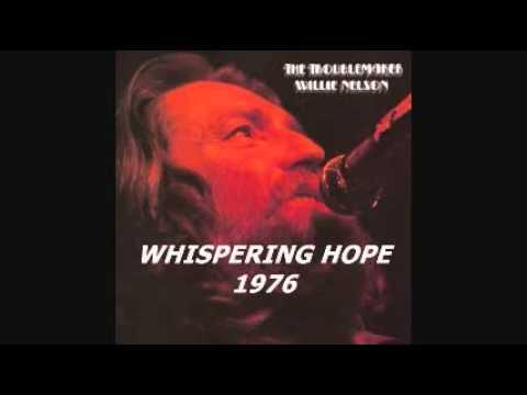 WILLIE NELSON - WHISPERING HOPE