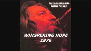 WILLIE NELSON - WHISPERING HOPE