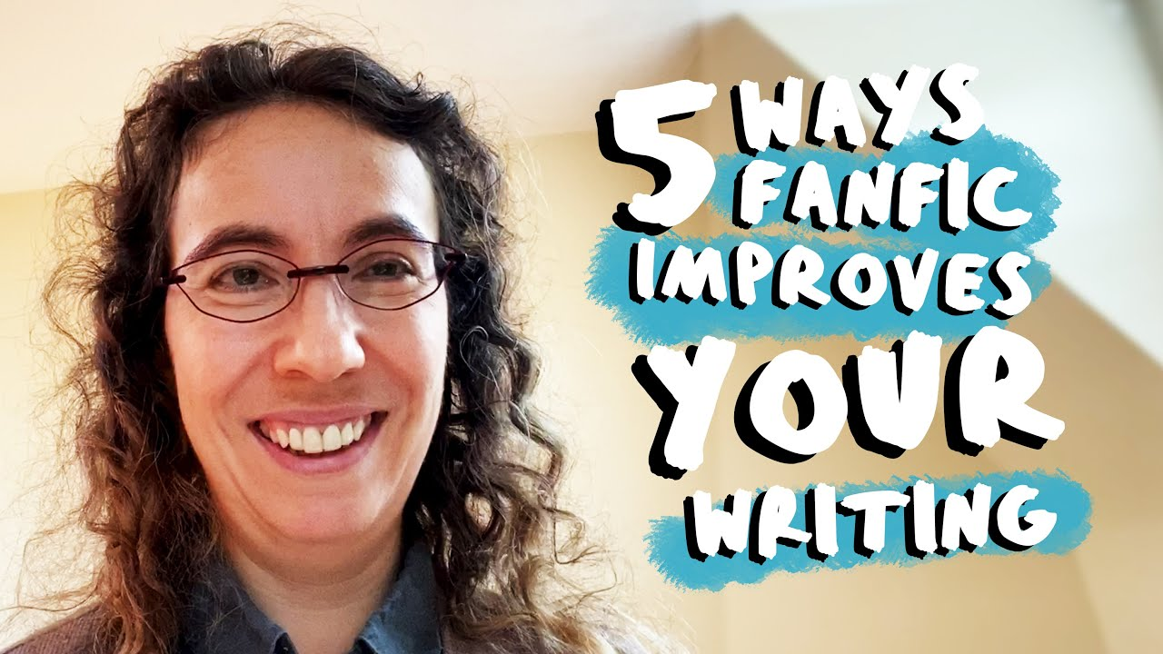 5 Ways Fan-fic Can Make You a Better Writer feat. Naomi Novik