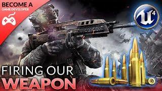 Feuern Sie Unsere AK-47-Waffe - #9 Erstellen Eines First-Person-Shooter (FPS) Mit der Unreal Engine 4