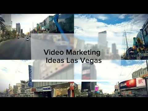 Video Marketing Ideas Las Vegas NV