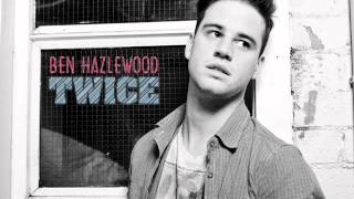 ben hazlewood twice loveless ep 2013