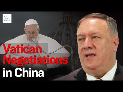 Pompeo Urges Vatican to Stand Up for Victims of Religious Oppression in China | Epoch News