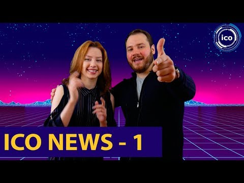 ICO NEWS - новости ICO (1 Выпуск. Март) | Самые актуальные новости ICO и Token sale