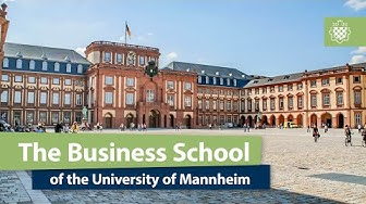 The Business School of the University of Mannheim