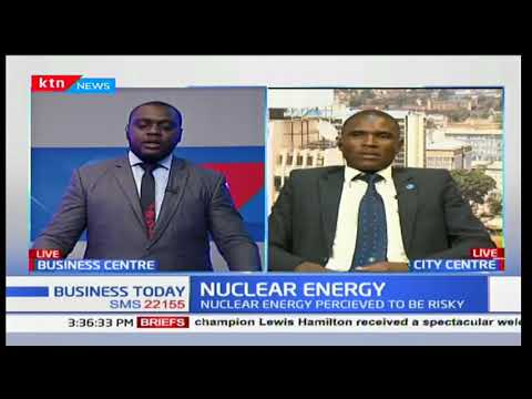 Nuclear Expert, Raphael Chesori on Nuclear energy