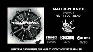 Watch Mallory Knox Bury Your Head video