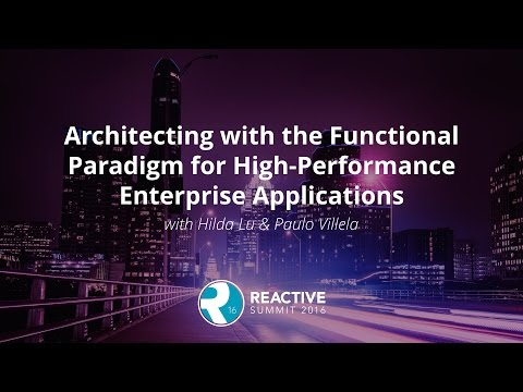 Architecting with the Functional Paradigm for High Performance Enterprise Applications