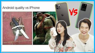 Apple iPhone VS Samsung Android!!! Which One is Better      Android VS iPhone Memes