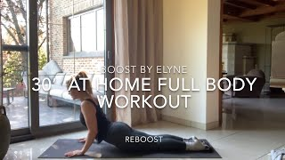 30'  AT HOME FULL BODY (live) WORKOUT I No equipment I Reboost class
