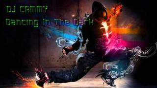 DJ CAMMY - Dancing In The Dark