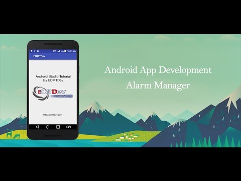 Android Studio Tutorial - Alarm Manager