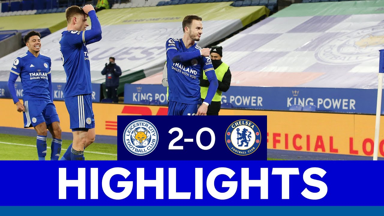 Highlights: Leicester City Hajar Chelsea 2-0
