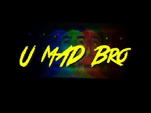 Kevin Flum  U Mad Bro?  Music  Shot  Bradley Watson Edited  @LoudVisuals