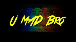 Kevin Flum - U Mad Bro? (Official Music Video) Shot by Bradley Watson (Edited by @LoudVisuals)