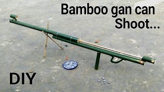How to Make a Bamboo Gan that Can Shoots