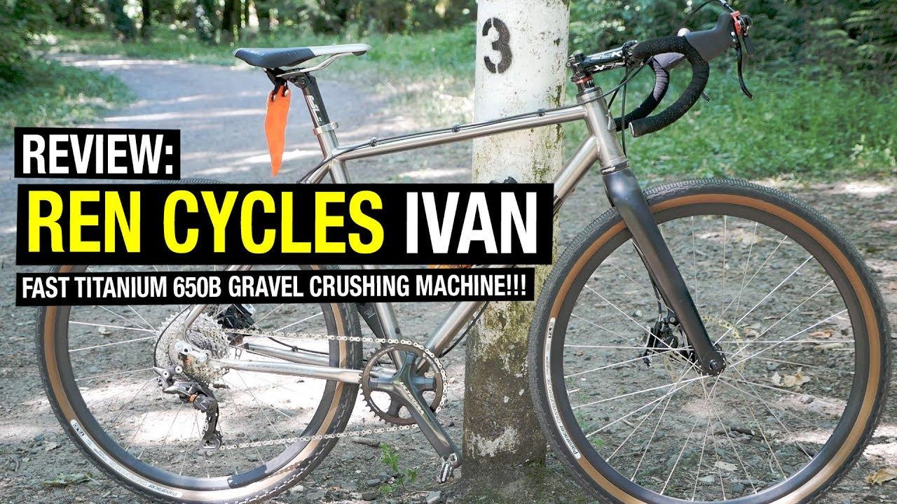 Review: Ren Cycles Ivan (Titanium Cyclocross / Fast Adventure Bike ...