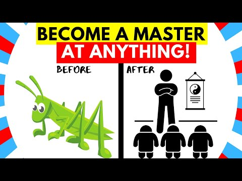 How You Can MASTER ANYTHING Fast! - How To Practically Master Anything