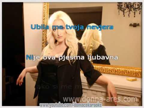 Dona Ares - Ubila me tvoja nevjera ( Karaoke )