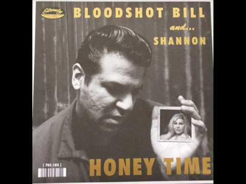 Bloodshot Bill & Shannon Shaw - Honey Time (SLOVENLY RECORDS)