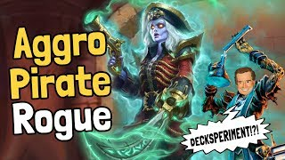 Aggro Pirate Rogue Decksperiment - Hearthstone