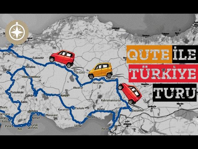 Bajaj Qute ile Türkiye Turu   10.000 km - 60 Gün