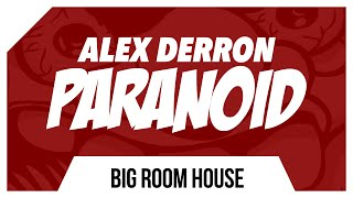 Alex Derron - Paranoid (Original Mix)