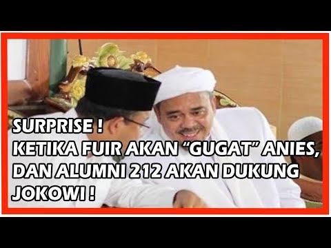 Surprise, Ketika FUIR Akan Demo Gugat Anies dan Alumni 212 Bersedia Dukung Jokowi