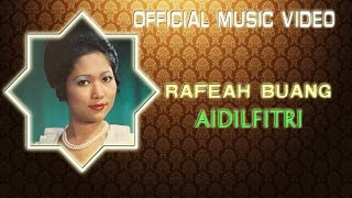 Cover images Rafeah Buang - Aidilfitri [Official Music Video]
