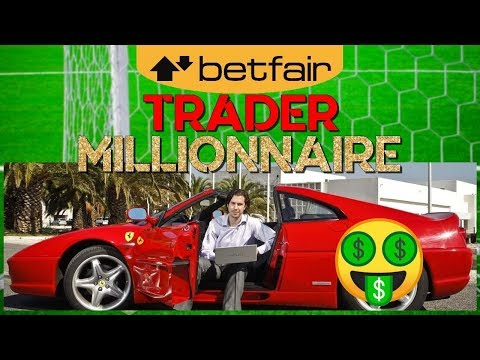 Les traders devenus MILLIONNAIRE sur Betfair ! (Analyse)