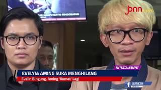Evelin Bingung, Aming 'Kumat' Lagi - JPNN.COM