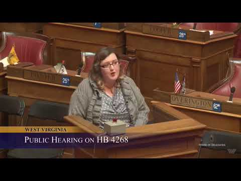 LL HB 4268 Public Hearing House of Delegates West Virginia Feb. 9, 2018