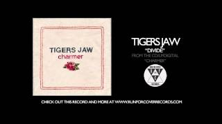 Tigers Jaw - Divide