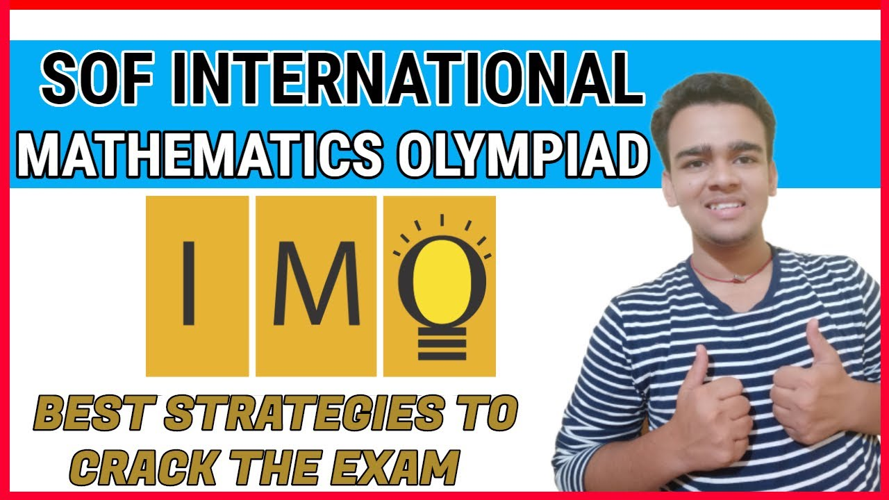 SOF International Mathematics Olympiad | Detail information about IMO |  Books and Questions