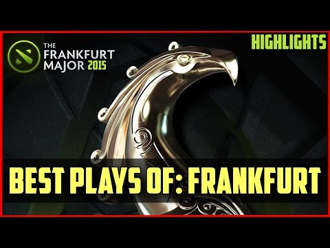 Best Plays of: Frankfurt Major 2015 | DOTA 2 Compilation highlights