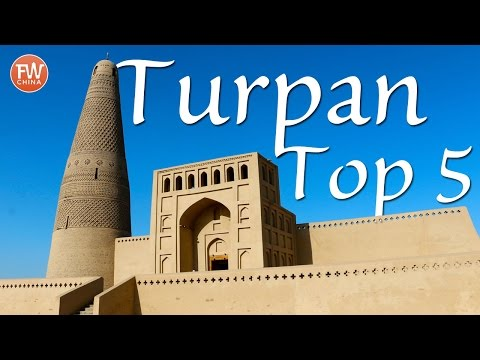 Travel to Turpan! Josh's Recommendation for the Top 5 Places to Visit