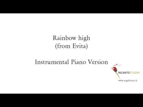 Rainbow high (from Evita)