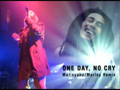 One Day, No Cry - Matisyahu/Marley Remix