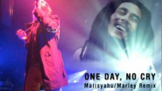 One Day, No Cry - Matisyahu/Marley Remix