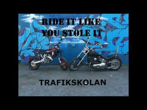 "Körskolan ""Ride it like you stole it"""